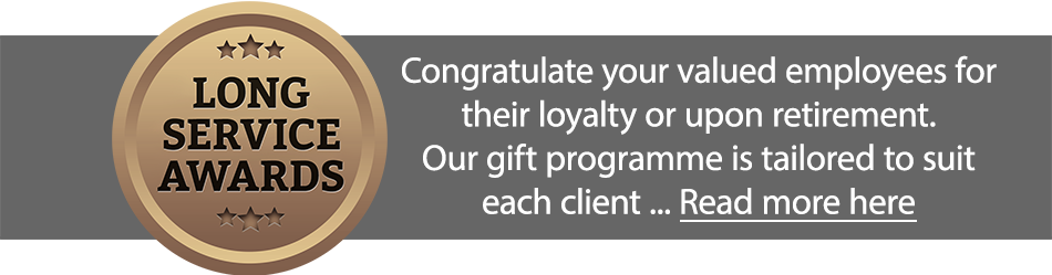 Long Service Awards - Whether it is a Thank you Gift, Retirement Gift or you are trying to outsource an entire Long Service Award Programme.
