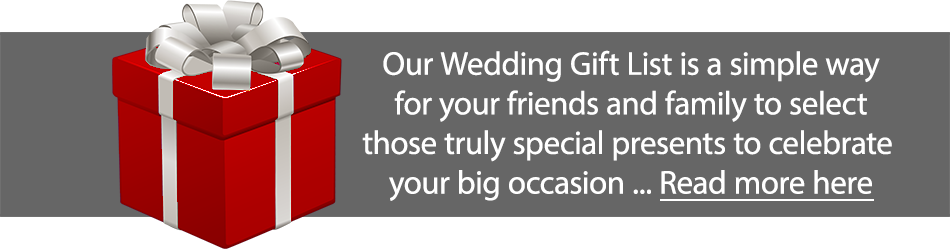 Wedding Gift List - The Havens Gift List is a simple way for your friends and family to select those truly special presents to celebrate your big occassion.